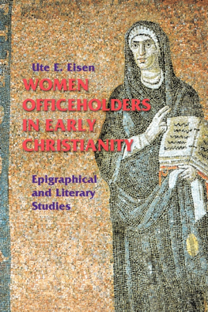 Women Officeholders in Early Christianity