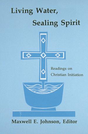 Living Water, Sealing Spirit