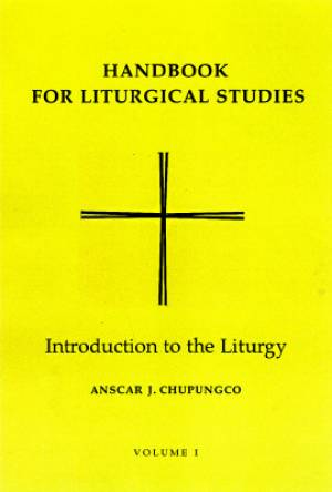 Handbook for Liturgical Studies Introduction to the Liturgy