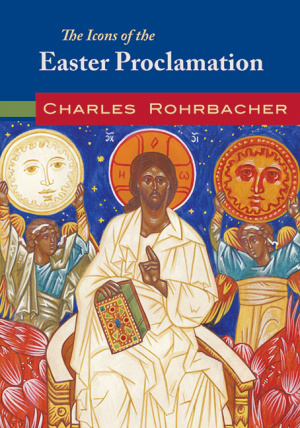 The Icons of the Easter Proclamation