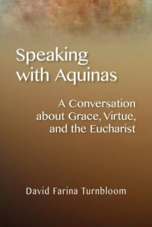 Speaking with Aquinas