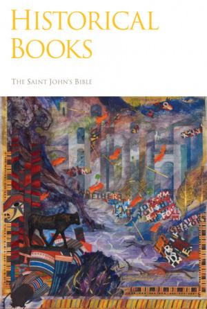 Historical Books:The Saint Johns' Bible