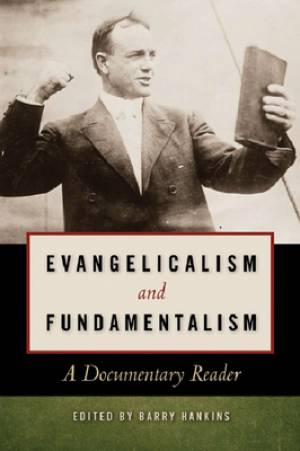 Evangelicalism and Fundamentalism