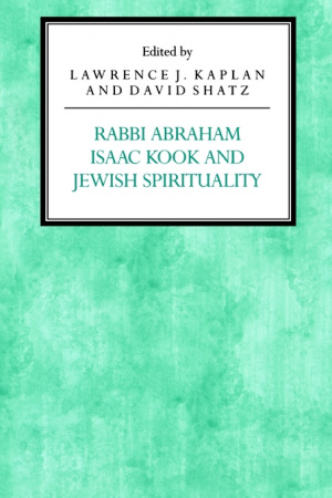 Rabbi Abraham Isaac Kook and Jewish Spirituality
