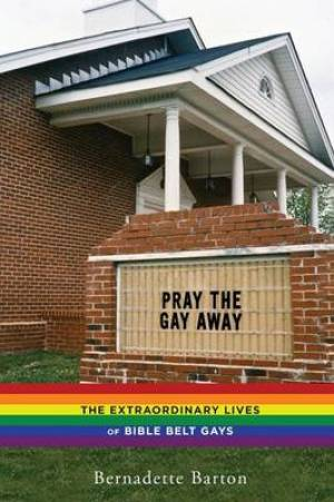 Pray the Gay Away