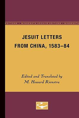 Jesuit Letters from China, 1583-84