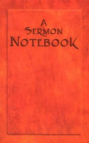 Sermon Notebook