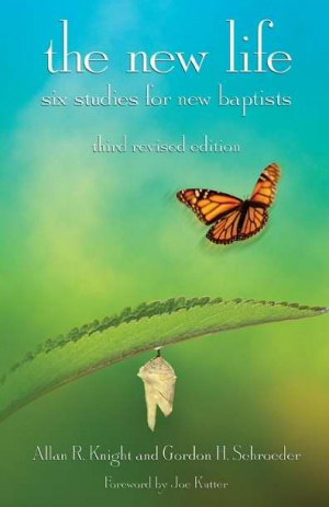 New Life : Six Studies For New Baptists