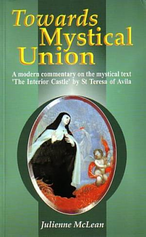 Towards Mystical Union