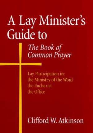 Lay Ministers Guide to the Book of Commo