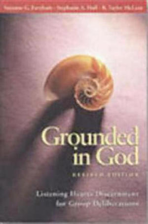 Grounded in God, Revised Edition