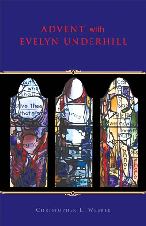 Advent with Evelyn Underhill