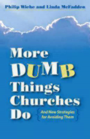 More Dumb Things Churches Do