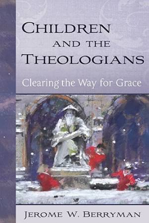 Children and the Theologians