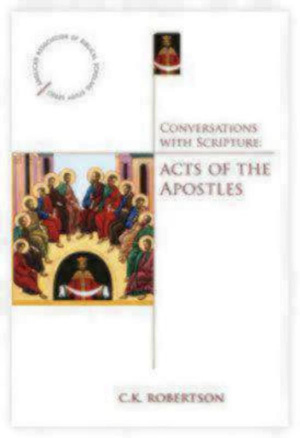 Conversations With Scripture Acts Of The