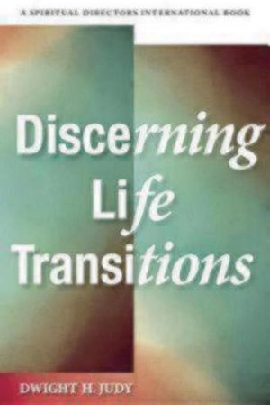 Discerning Life Transitions