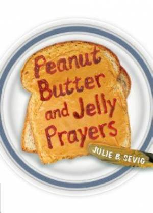Peanut Butter and Jelly Prayers Paperback