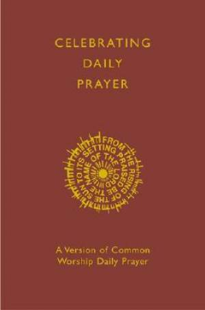 Celebrating Daily Prayer