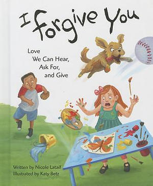 I Forgive You: Love We Can Hear, Ask For, and Give