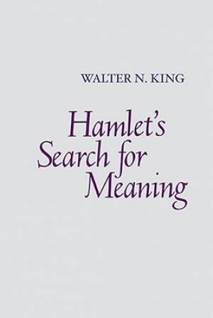 Hamlet's Search for Meaning