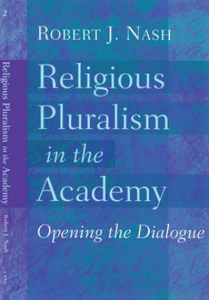 Religious Pluralism in the Academy
