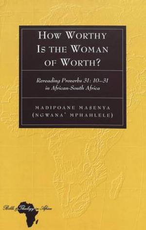 How Worthy Is the Woman of Worth?