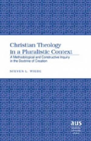 Christian Theology in a Pluralistic Context