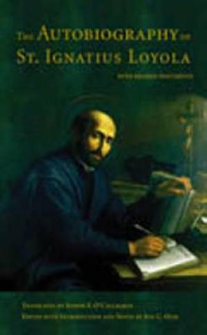 The Autobiography of St.Ignatius Loyola