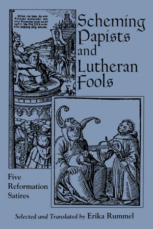 Scheming Papists and Lutheran Fools