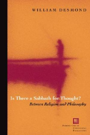 Is There a Sabbath for Thought?
