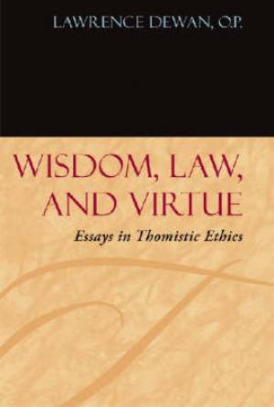 Wisdom, Law and Virtue