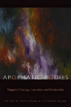 Apophatic Bodies