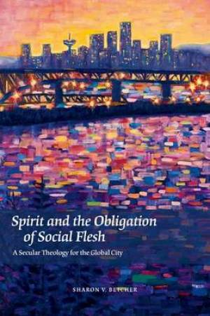 Spirit and the Obligation of Social Flesh