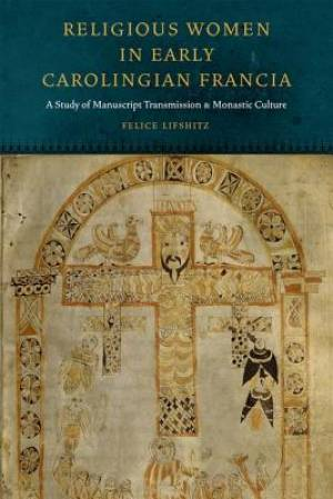 Religious Women in Early Carolingian Francia