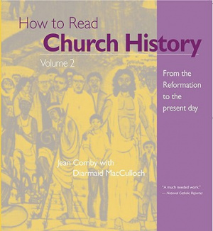 How To Read Church History Volume 2