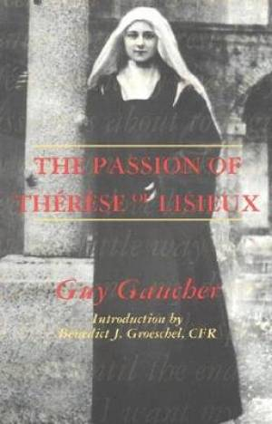Passion of Therese of Lisieux