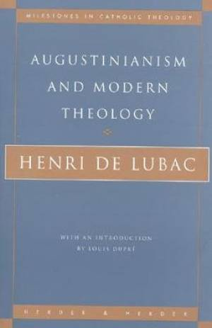 Augustinianism and Modern Theology: