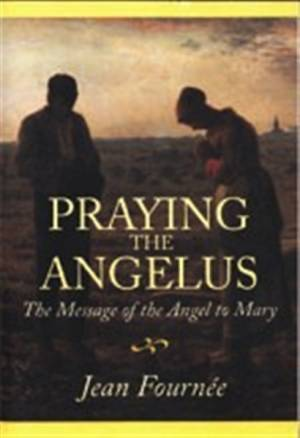 Praying The Angelus