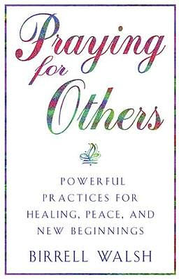 The Practice of Prayer for Others