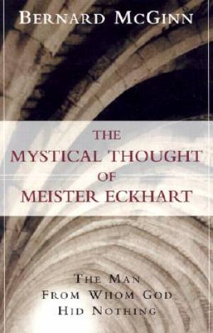 Mystical Thought of Meister Eckhart