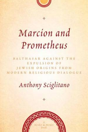 Marcion and Prometheus