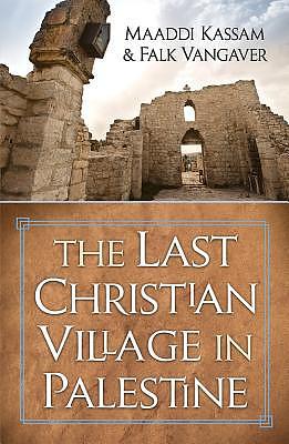 Last Christian Village in Palestine