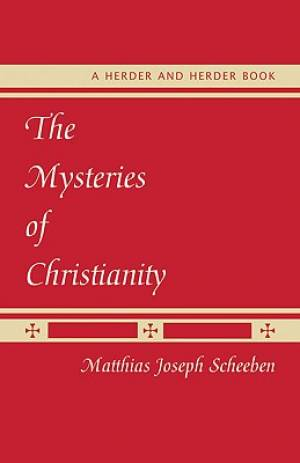 The Mysteries of Christianity