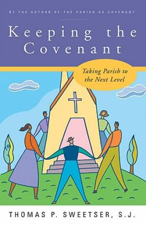 Keeping the Covenant