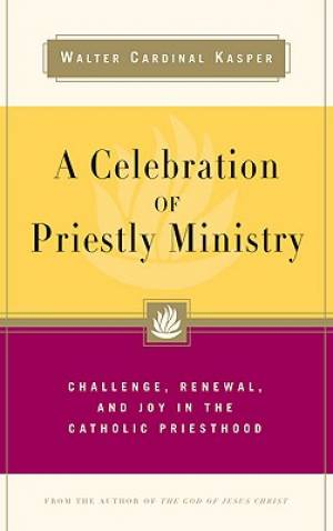 A Celebration of Priestly Ministry