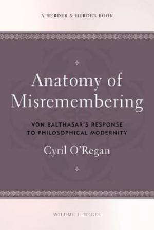 Anatomy of Misremembering Hegel