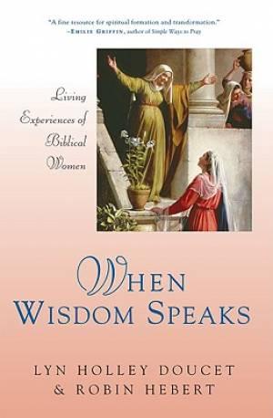 When Wisdom Speaks