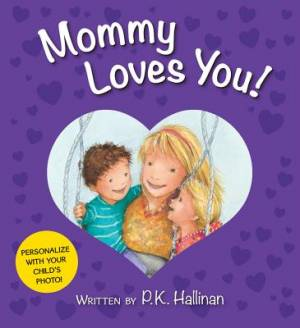Mommy Loves You! Board Book