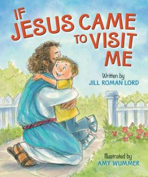 My Friend Jesus - If Jesus Came To Visit Board Book