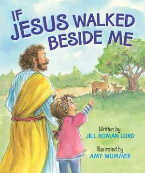 My Friend Jesus - If Jesus Walked Beside Me Board Book